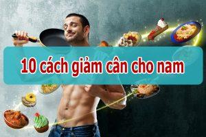 10 cách giảm cân tại nhà cho nam